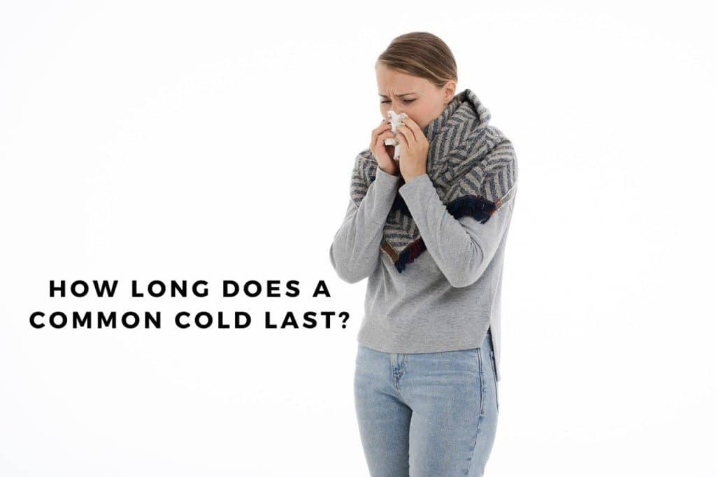 How long does a common cold last